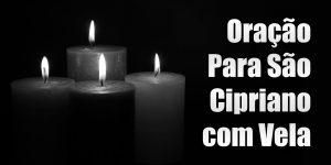 Oração Para São Cipriano com Vela