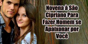 Novena à São Cipriano Para Fazer Homem se Apaixonar por Você