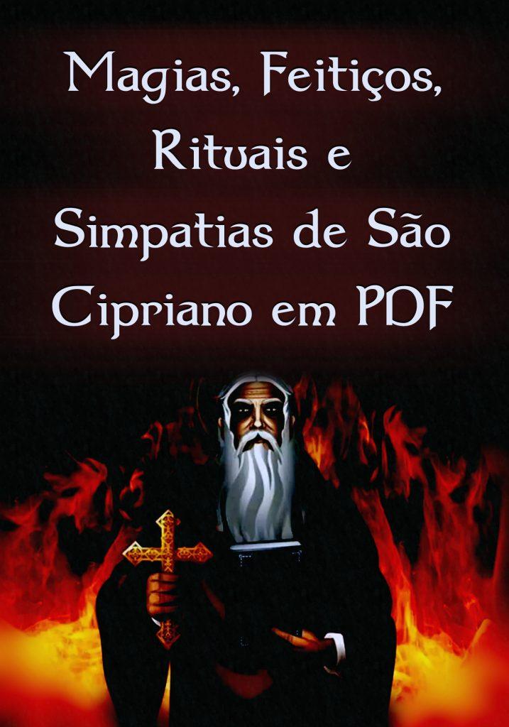 Magias, Feitiços, Rituais e Simpatias de São Cipriano em PDF
